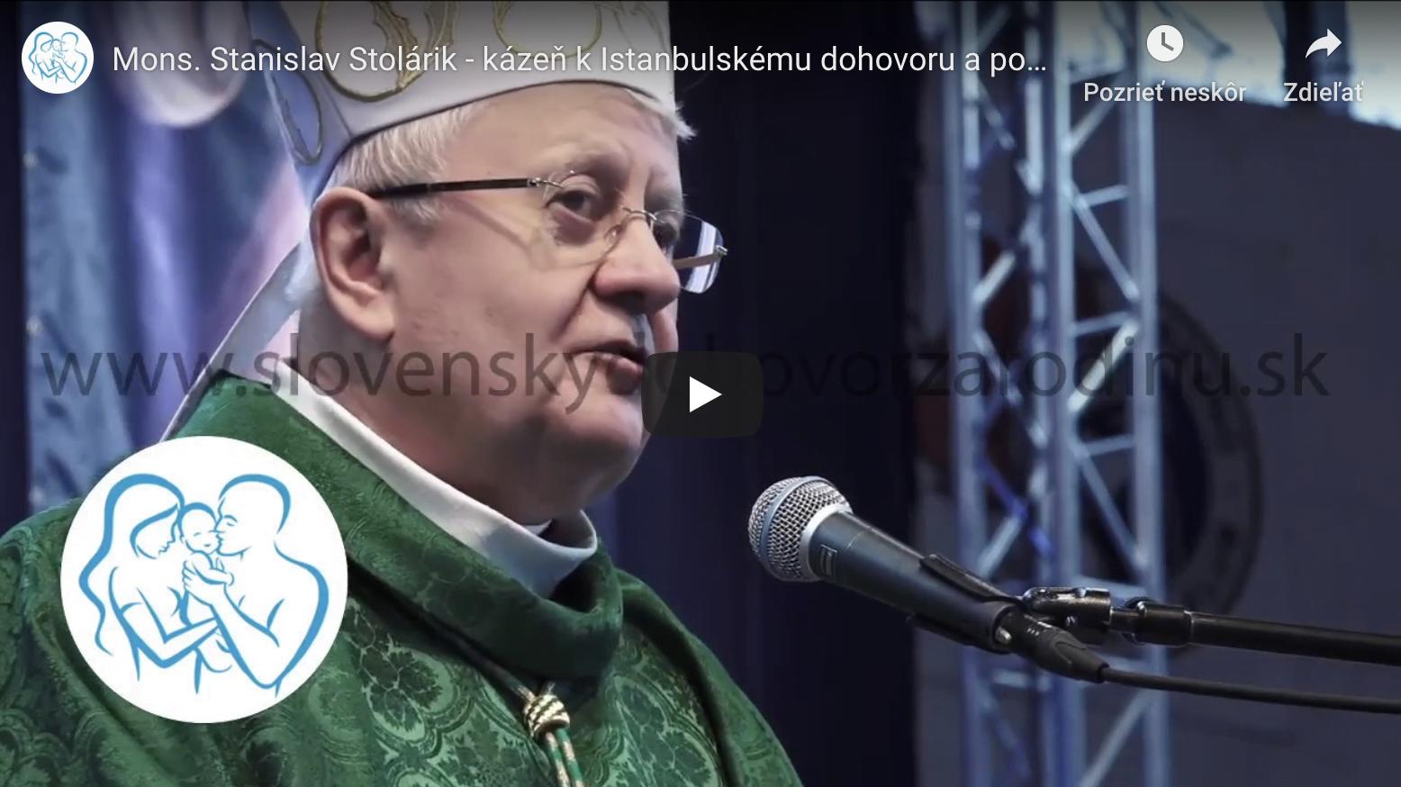 Mons. Stanislav Stolárik – kázeň k Istanbulskému dohovru a podpora SDZR
