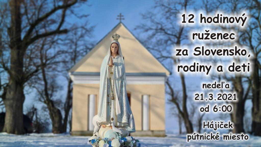 12 hodinový ruženec za Slovensko 21.3.2021