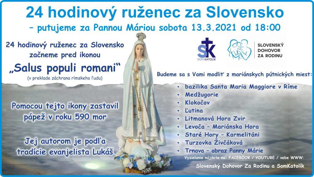 24 hodinový ruženec za Slovensko - putujeme za Pannou Máriou sobota 13.3.2021 od 18:00 3