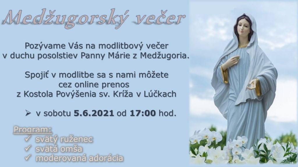 Pozývame Vás na Medžugorský večer 5.6. o 17:00 hod. 1